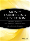 Money Laundering Prevention (eBook): Deterring, Detecting, and Resolving Financial Fraud